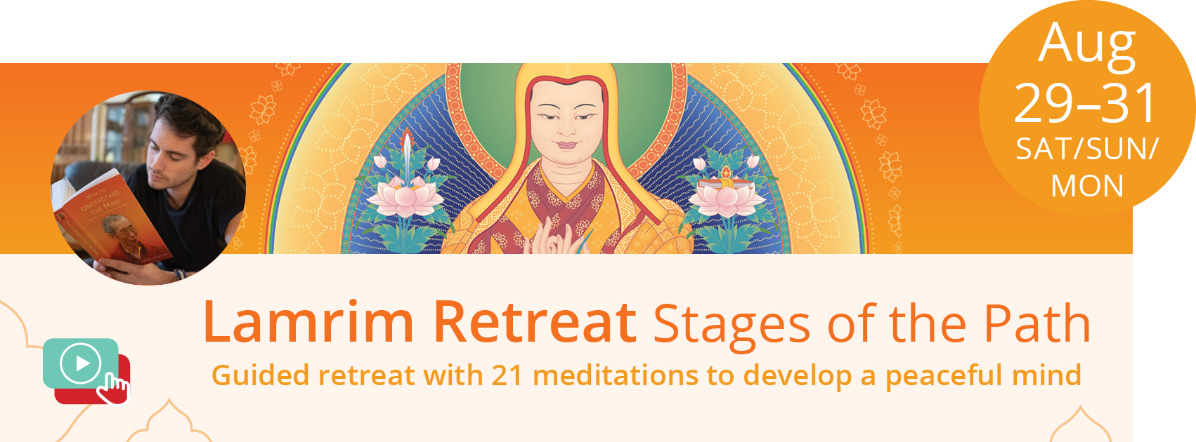 Lamrim Retreat–Stages of the Path