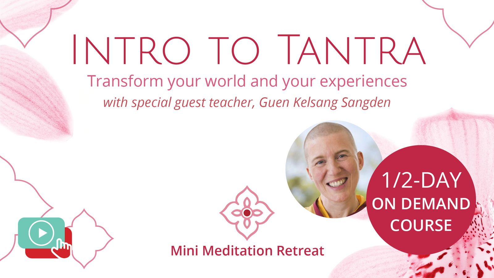 Intro to Tantra On Demand Meditation Course