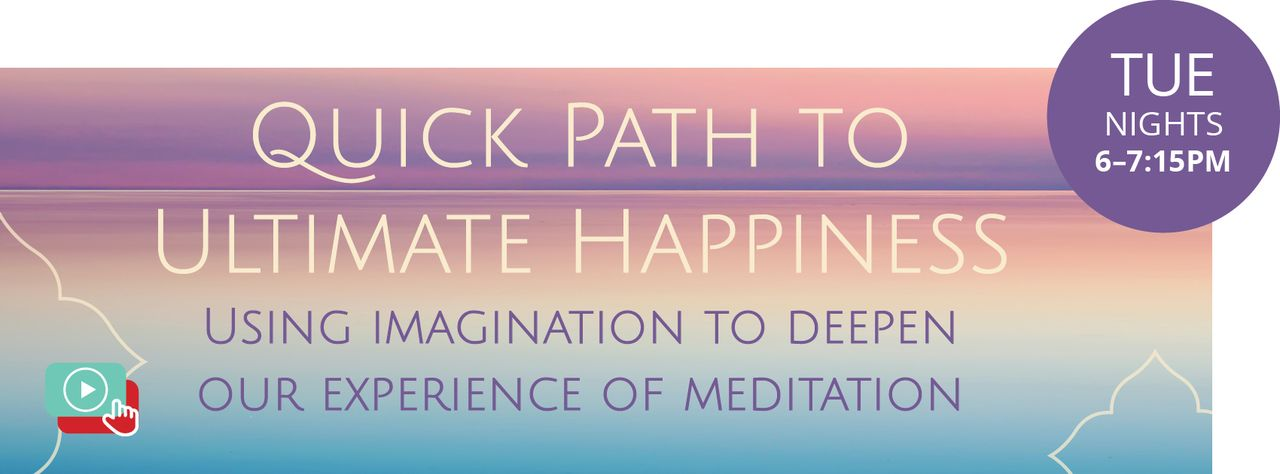 Quick Path to Ultimate Happiness