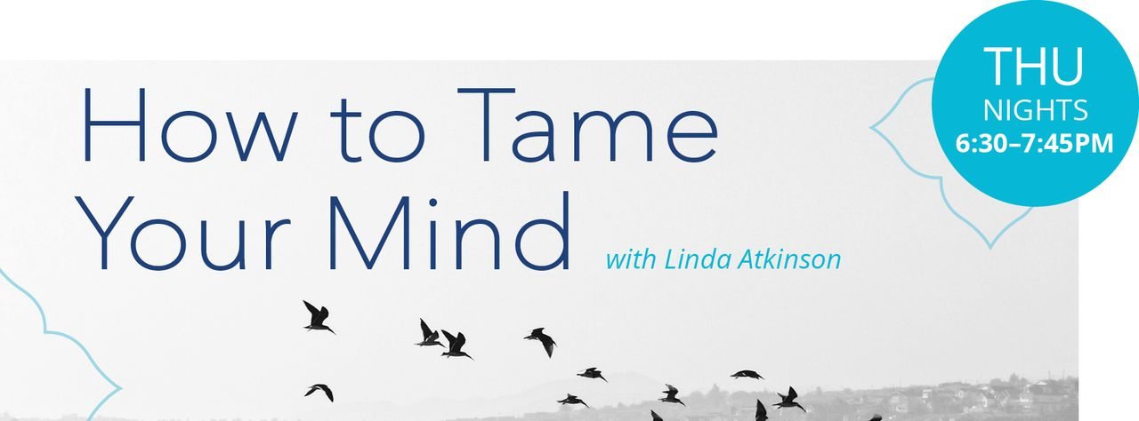 How to Tame the Mind