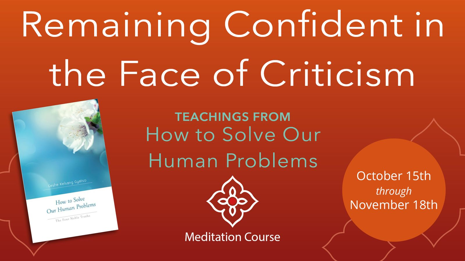 Remaining Confident in the Face of Criticism